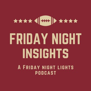 Friday Night Insights