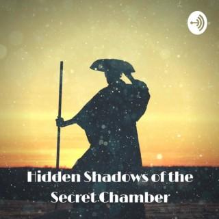 Hidden Shadows of The Secret Chamber