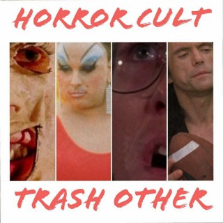Horror. Cult. Trash. Other.