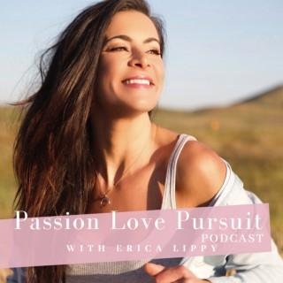 Passion Love Pursuit podcast
