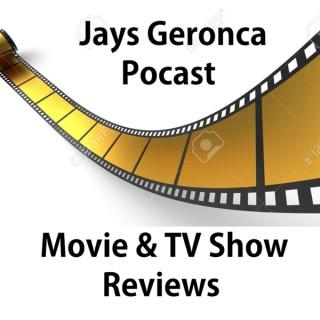 Jays Geronca - Movie Review PODCAST