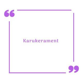 Karukerament - The English version