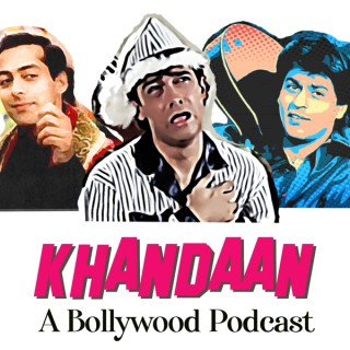 Khandaan- A Bollywood Podcast