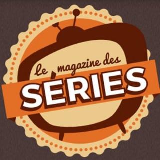 Le Magazine des Séries