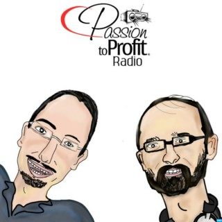 Passion to Profit Podcast