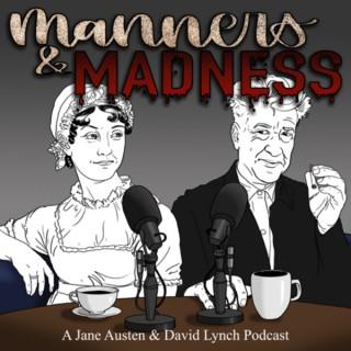 Manners & Madness: A Jane Austen & David Lynch Podcast
