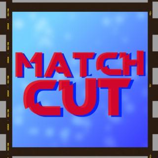 Match Cut Podcast