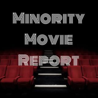 Minority Movie Report