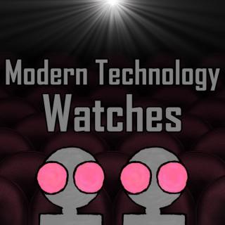 Modern Technology Watches