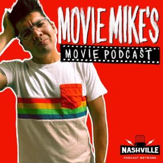 Movie Mike's Movie Podcast