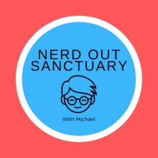 Nerd Out Sanctuary