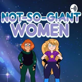 Not-So-Giant Women
