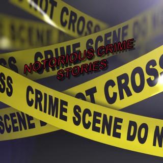 """Notorious Crime Stories """"P2R Films"""