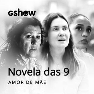 Novela das 9 - Amor de Mãe