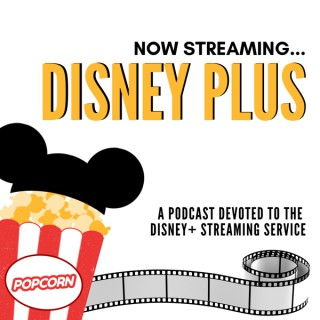 Now Streaming Disney Plus