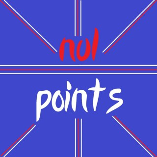 Nul Points: a Eurovision fan podcast