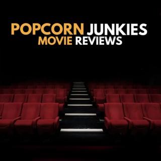 Popcorn Junkies Movie Reviews