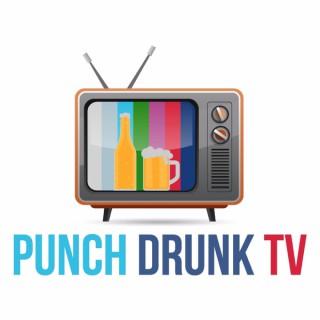 Punch Drunk TV