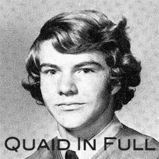 Quaid In Full