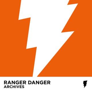 Ranger Danger: Archives