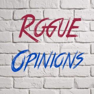 Rogue Opinions