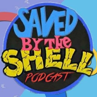 Saved by the Shell