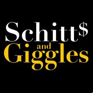 Schitt's and Giggles