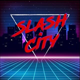 Slash City Podcast