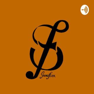 SoundFlick Podcast