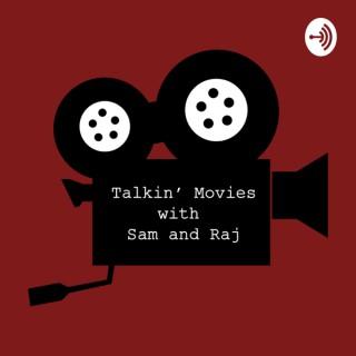 Talkin' Movies with Sam and Raj