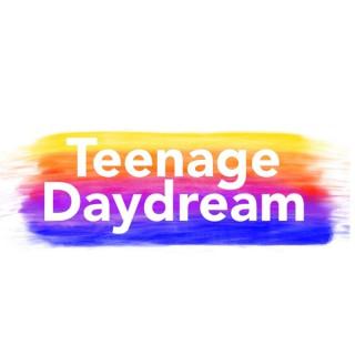 Teenage Daydream
