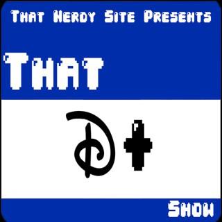 That D+ Show