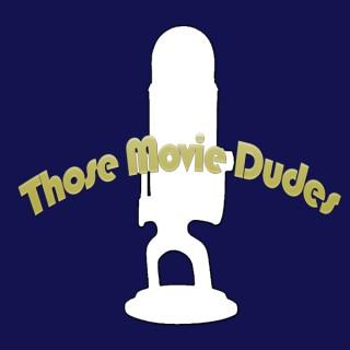 ThoseMovieDudes