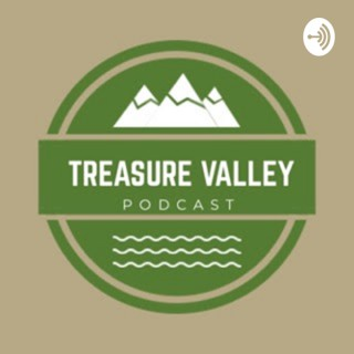 Treasure Valley Podcast