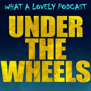 Under the Wheels