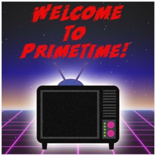 Welcome to Primetime!