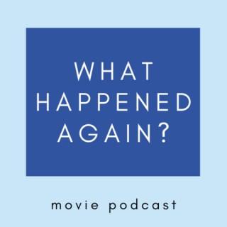 What Happened Again?