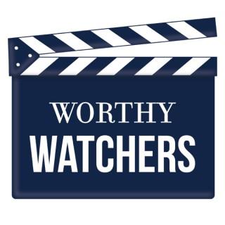 Worthy Watchers Weekly