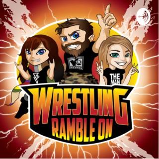 Wrestling Ramble On