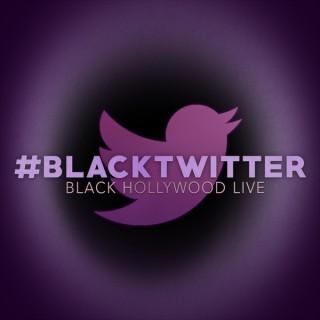 #BlackTwitter