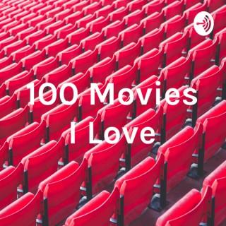 100 Movies I Love