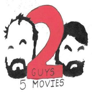 2 Guys 5 Movies
