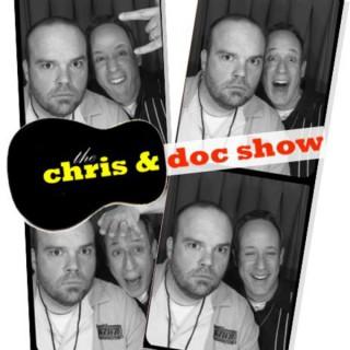 Chris & Doc's Podcast
