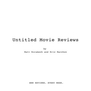 Untitled Movie Reviews