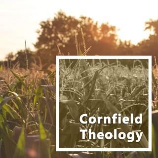 Cornfield Theology