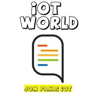 IoT World - Jom Pakai IoT
