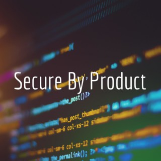 Secure By Product