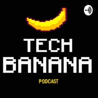 Tech Banana
