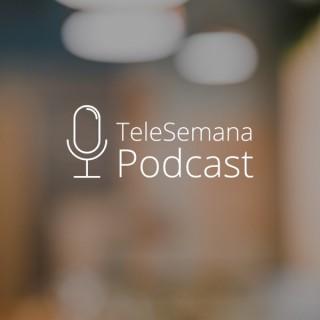 TeleSemana Podcast