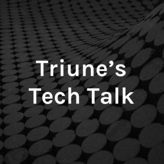 Triune's Tech Talk